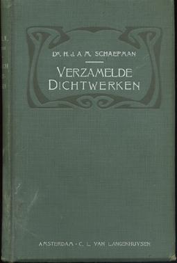 SCHAEPMAN, H.J.A.M. - Verzamelde Dichtwerken. Een inleiding van den dichter opgedragen aan Z.D.H. Henricus van de Wetering op Zijn Zilveren Priesterfeest.