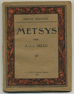 DELEN, A.J.J. - Metsys. Groote meesters.