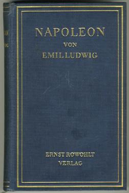 LUDWIG, EMIL. - Napoleon.