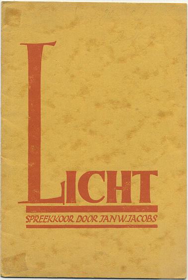 [COHEN] JACOBS, JAN W. - Licht. Spreekkoor.