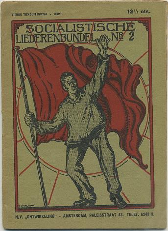 - - Socialistische Liederenbundel. Nrs 1 t/m 3. Drie deeltjes.