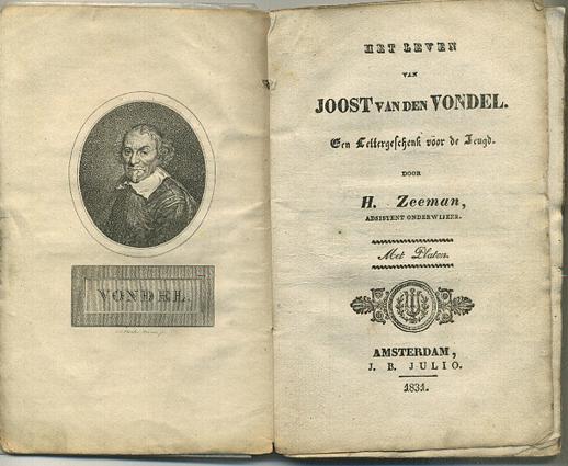 [VONDEL] ZEEMAN, H. - Het leven van Joost van den Vondel. Een lettergeschenk voor de jeugd.